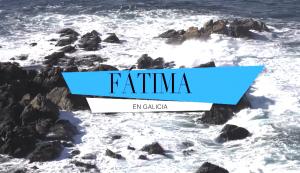 Fatima_en_Galicia