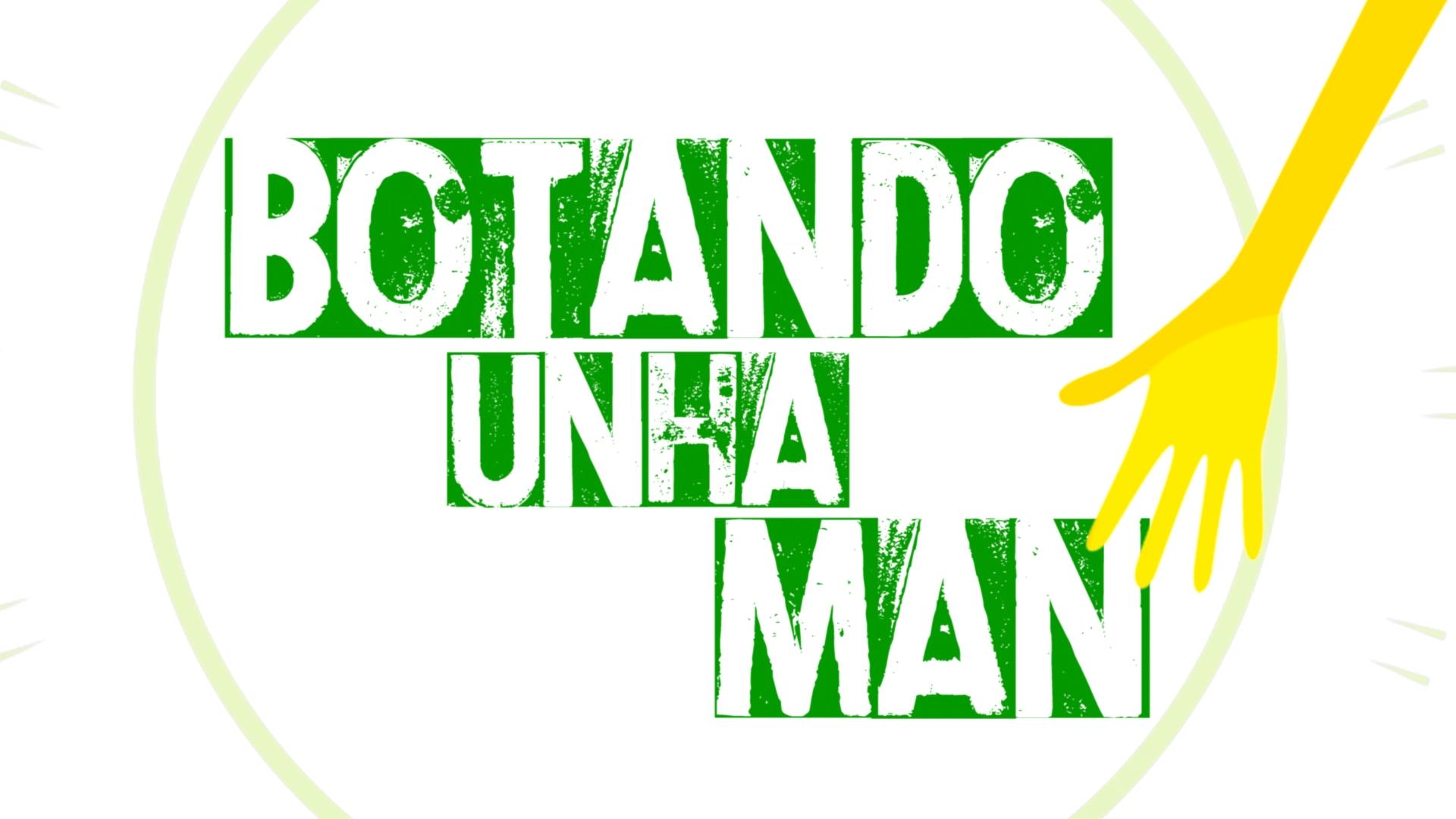 BOTANDO UNHA MAN